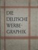 Die Deutsche Werbegraphik