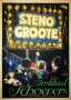Schoevers, Steno Groote